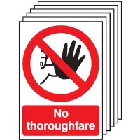 6-pack of 'No Thoroughfare' Safety Signs