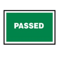 Rigid Plastic Passed Quality Assurance Sign