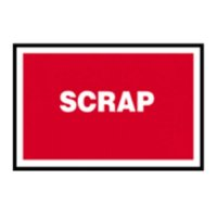 SCRAP - Durable Quality Assurance Sign