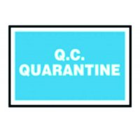 Rectangular 'Q.C. Quarantine' Sign for Indoor and Outdoor Use