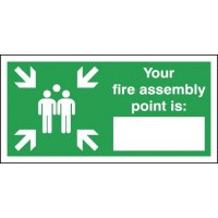 "Your Fire Assembly Point Is "" "" Signs"