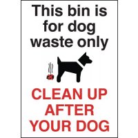 Plastic 'Clean Up After Your Dog' Warning Sign