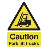Caution Fork Lift Trucks Signs