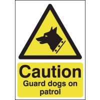 Bold 'Caution Guard Dogs On Patrol' Hazard Sign