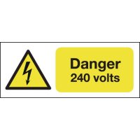 100 x 250 Danger 240 Volts