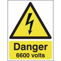 Self-adhesive 'Danger: 6600 volts' signs