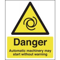 Danger Automatic Machinery May Start... Signs