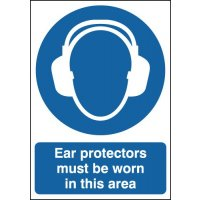 A2 Ear Protectors Must Be Worn In This Area Sign