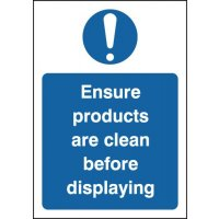 'Ensure Products Are Clean Before Displaying' Sign in Vinyl or Rigid Plastic