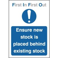 'Ensure New Stock is Placed Behind Existing Stock' First In, First Out Signs