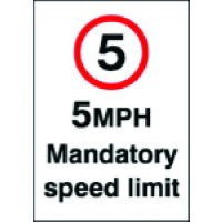 5 MPH Mandatory Speed Limit Sign in Vinyl or Rigid Plastic