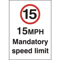 Durable 15 mph mandatory speed limit signs