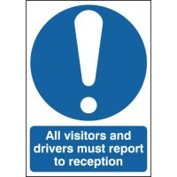 All Visitors and Drivers... Polycarbonate Signs