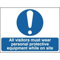 All Visitors Must Wear Personal Protective... Signs
