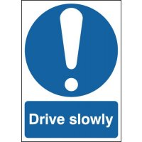 Weather-resistant aluminium 'drive slowly' sign