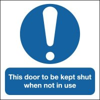 Self-adhesive 'This Door to be Kept Shut When Not in Use' Signs