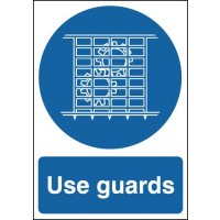 Use guards' warning sign