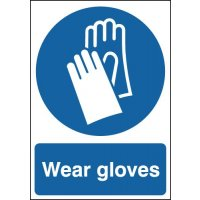 Plastic Or Vinyl 'Wear Gloves' Information Signs