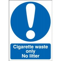 Durable Indoor or Outdoor 'Cigarette Waste Only' Sign