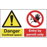 Danger Confined Space, Entry by Permit... Multi-Message Signs