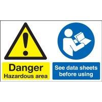 Danger Hazardous Area... Multi-Message Signs