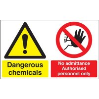 Dangerous Chemicals & No Admittance... Multi-Message Signs
