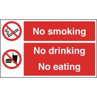 No Smoking, No Drinking... Multi-Message Signs