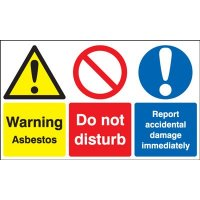 Warning Asbestos, Do Not Disturb... Multi-Message Signs