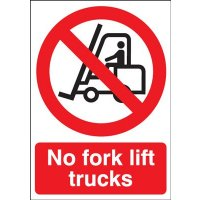 No Fork Lift Trucks Signs