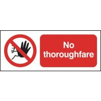 Simple and Durable 'No Thoroughfare' Signs