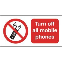 Turn Off All Mobile Phones' Advisory Signs
