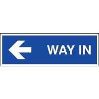 Satin finish 'way in' left arrow sign