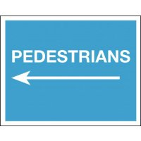 Pedestrians (Arrow Left) - Class 1 Reflective Sign