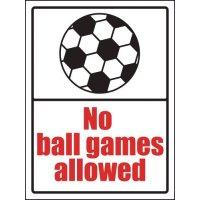 No Ball Games Allowed' Sign