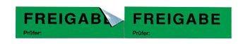 Freigabe - Bänder zur Qualitätssicherung mit Abreißperforation