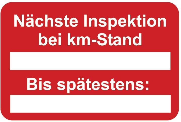 Nächste Inspektion bei km-Stand – Aufkleber zur Fahrzeugkennzeichnung