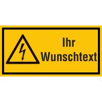 Sicherheitsschilder, Elektrotechnik - Warnung vor elektr. Spannung mit Text nach Wunsch
