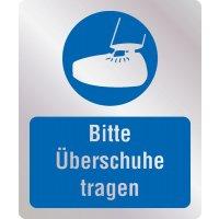 Bitte Überschuhe tragen - Hygiene-Schilder, Metall-Optik