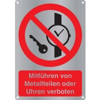 Mitführen von Metallteilen oder Uhren verboten - Kombischilder Premium Deluxe, EN ISO 7010