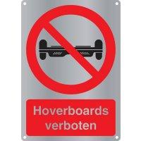 Hoverboards verboten - Kombischilder Premium Deluxe, EN ISO 7010