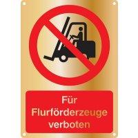 Für Flurförderzeuge verboten - Kombischilder Premium Deluxe, EN ISO 7010