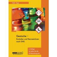 Gemische einstufen und kennzeichnen nach GHS – Gefahrstoffliteratur