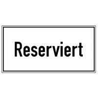 Reserviert – Parkgebots-Zusatzschilder
