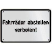 """Hinweisschilder """"Fahrräder abstellen verboten"""""""
