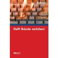 Helft Brände verhüten - Bücher und Broschüren Arbeitssicherheit