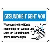 """Hinweisschilder """"GESUNDHEIT GEHT VOR - Waschen Sie Ihre Hände regelmäßig"""""""