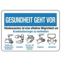 """Hinweisschilder """"GESUNDHEIT GEHT VOR - Händewaschen um Krankheitserreger zu verhindern"""""""