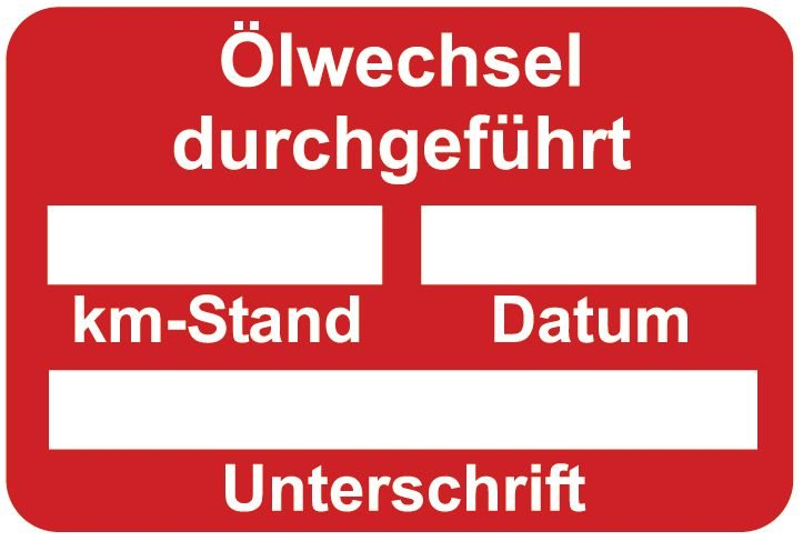 Ölwechsel durchgeführt – Aufkleber zur Fahrzeugkennzeichnung