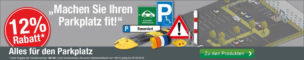 Alles für den Parkplatz! Jetzt 12 % Rabatt sichern!