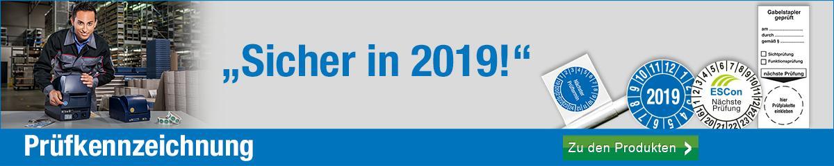 Prüfkennzeichnung - Sicher in 2019!